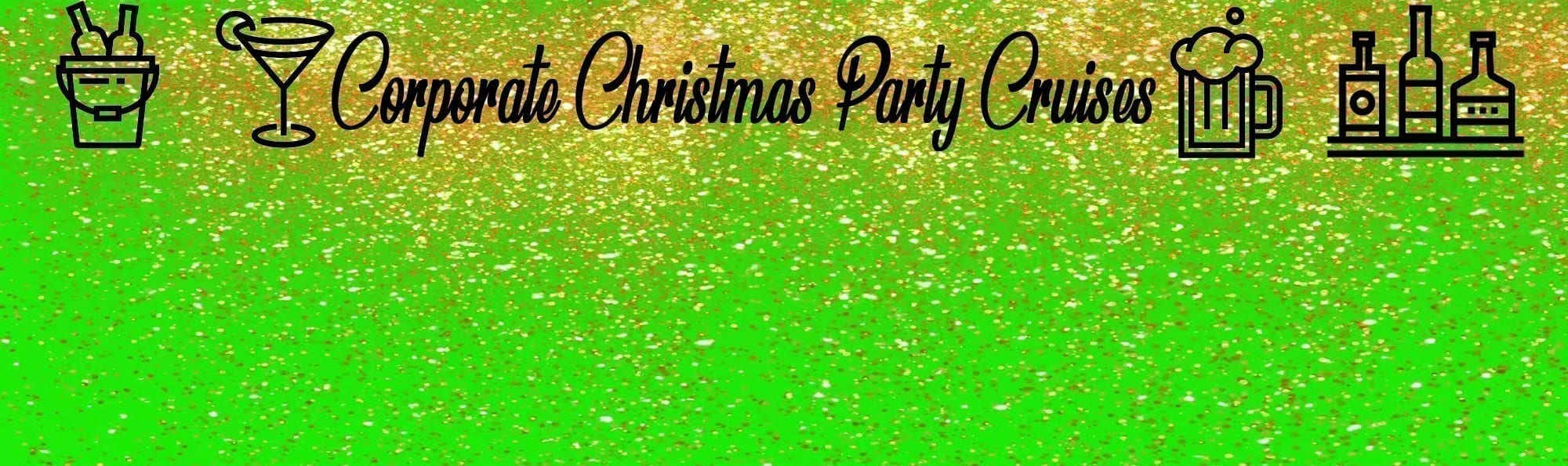 CORPORATE CHRISTMAS PARTY CRUISES